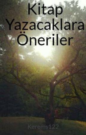 Kitap Yazacaklara Öneriler by Kerems122