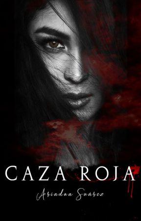 Caza Roja - Transfusión parte II | TERMINADA by ariadnasl