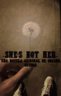 She's not her... Novela de Louis Tomlinson y tu cover