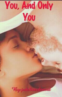 You, And Only You(BWWM)✔ cover
