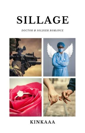 Sillage (Doctor Soldier Romance) by kinkaaa