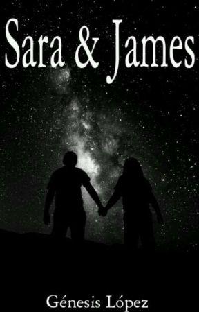 Sara & James #LQNHEA2 [En Pausa] by GnesisLpez893