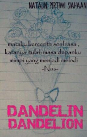Dandelin Dandelion by NatalinPertiwi