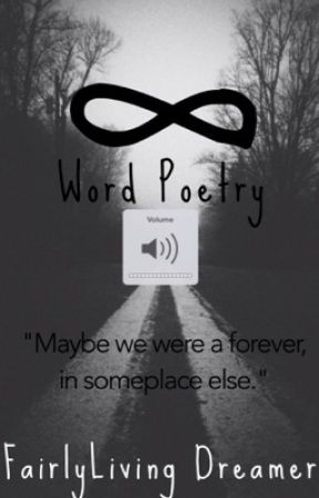 8 Word Poetry  by blackwiththemadness