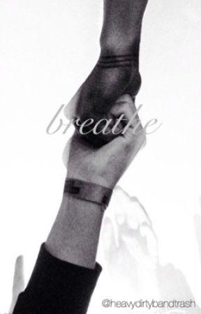 breathe by aaanathemaaa