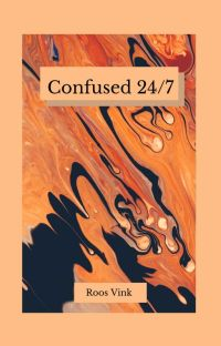 Confused 24/7 cover