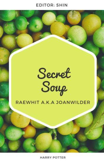 [Đồng nhân HP][Đoản]《Secret Soup》- RaeWhit a.k.a joanwilder
