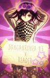 ||Danganronpa V3 x Reader|| One Shots cover