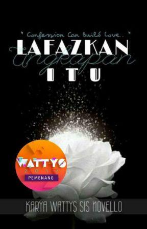 Lafazkan Ungkapan Itu   ✔ by CikNovello_
