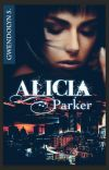 Alicia Parker, tome 1 (Sous contrat d'édition) cover