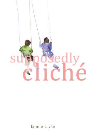 Supposedly Cliché by dreamerdork