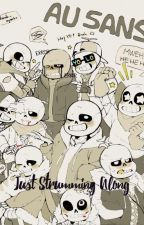 Just Strumming Along    {Reader x AU! Sans ((and some Papyrus's!)) } by galaxcoffee