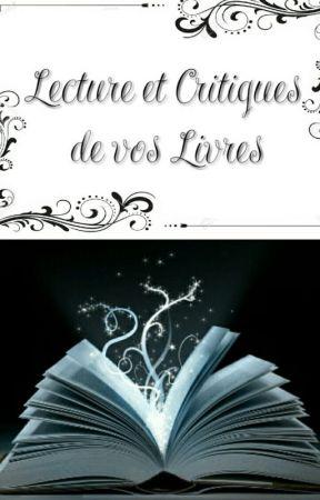 Lecture et Critiques de vos Livres (Pause) by -TheUnknownGirl-