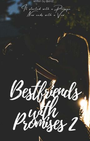 Bestfriends with Promises II by AND2__