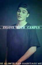 I FELL INLOVE WITH CAMPUS CRUSH (CONTINUATION) by stphnsb1199