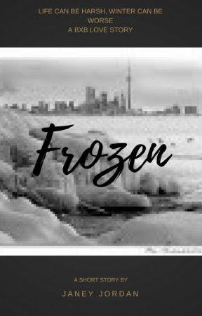 Frozen (Complete) by JaneyJordan