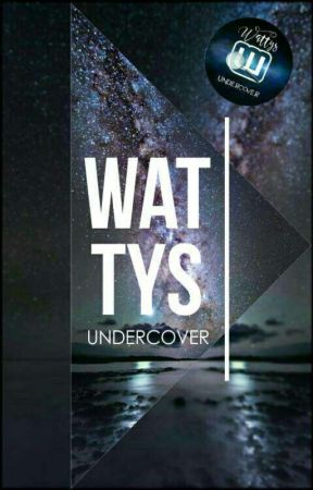 Wattys Undercover by W_Undercover