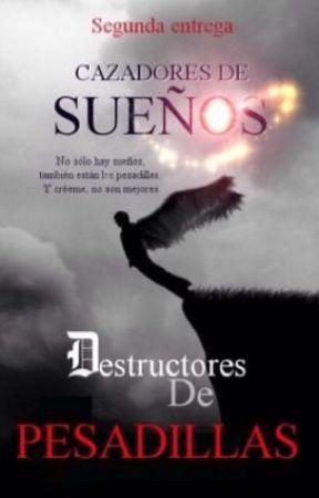 Destructores de pesadillas by laylaguapa
