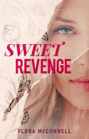 Sweet Revenge [sample - now a published book available on Amazon!] by faylinn-