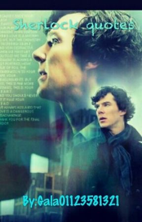 Sherlock quotes by Gala01123581321