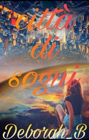 Città di Sogni  by deborah_B