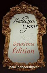 Halloween Game : Deuxième édition (En réécriture et en correction) cover