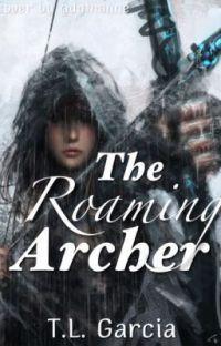 The Roaming Archer (NaNoWrimo13&14) Complete cover