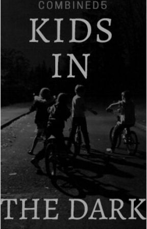 Kids in the Dark {Cimorelli Fanfic] by Combined5