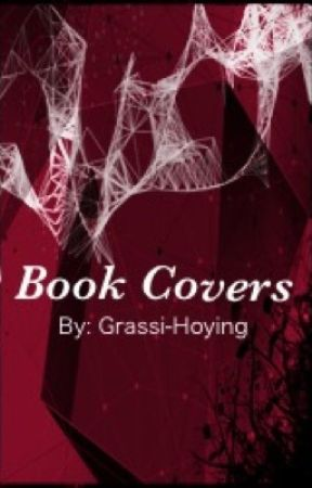 Book Covers By: Grassi-Hoying by Grassi-Hoying