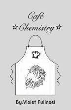 ⭐Cafe Chemistry⭐ by Violet-the-Geek