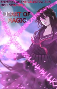 [EotCSM Spin-off] Heart of Magic (Completed) cover