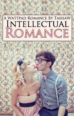 Intellectual Romance by TashaW