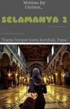SELAMANYA 2 (SELESAI) cover