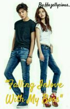 """""""Falling Inlove With My Boss❤"""" by Hazellycious409"""