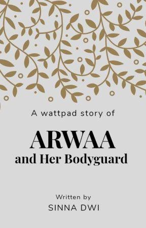 Arwaa and her Bodyguard  by SinnaDwi
