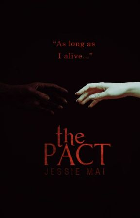 GIAO ƯỚC (THE PACT) by JessicaVanes9