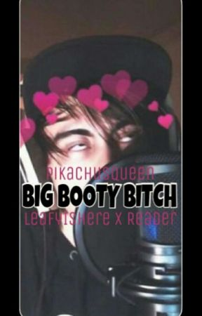 Big Booty Bitch by pikachusqueen