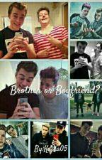 *Brother or Boyfriend?* [DOKONČENO]  od Kajka05