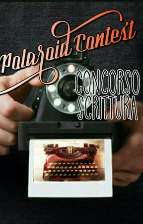 Polaroid Contest (Concorso Aperto) by CompetitionGirls