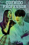 Querido Professor ➶ Wonho cover