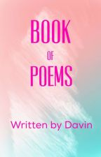 Book Of Poems by Davin_Chi