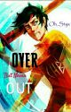 Over But Never Out    (PJO/Avengers) by Oh_Styx