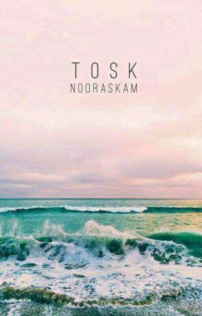 tosk // skam by nooraskam