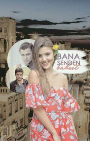 BANA SEN'DEN BAHSET by l3_barut