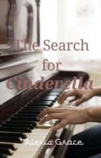 The Search for Cinderella by alexisgracexo