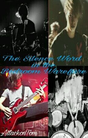 The Silence Word in the Bedroom Warfare by AttackonTom