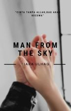 Man from the sky ? by tiaraulhaq