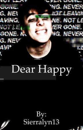 Dear Happy (Thomas Sanders) by Sierralyn13