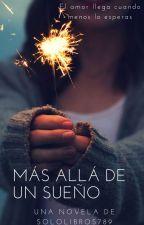 Más allá de un sueño by sololibros789
