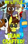 My Little...Team Crafted?! cover